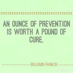 An ounce of prevention is worth a pound of cure quote Graphic Quotes, Benjamin Franklin, Word Porn, I Can, The Cure, Mindfulness, Graphics, Motivation