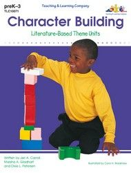 Character Building -- Literature-Based Theme Units