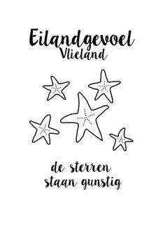 10-23 eilandgevoel Vlieland, de sterren staan gunstig Beach Quotes, Mixed Media, Magazine, Sea, Vacation, Places, Summer, Poster, Vacations