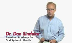 I really love what Dr. Dan Sindelar is doing with The American Academy for Oral Systemic Health. Dr. Dan is truly a science geek and is one of the leading pioneers in dentistry today on discovering more information about the oral systemic link! I love his video at http://youtu.be/2Ng8mIUGChk.