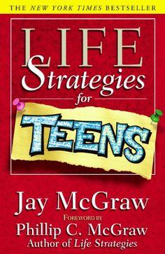 Life Strategies For Teens (Life Strategies Series) by Jay McGraw http://www.amazon.com/dp/074321546X/ref=cm_sw_r_pi_dp_vQs2tb1MEM0P4D3X