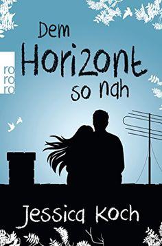 Dem Horizont so nah (Danny-Trilogie, Band 1) von Jessica ... https://www.amazon.de/dp/3499290863/ref=cm_sw_r_pi_dp_x_3H5oyb1YJVCG7