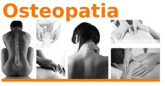 La osteopatía, una de las terapias manuales mas exitosas y completas que existen.