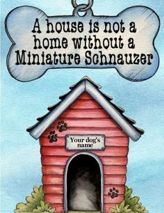 Miniature Schnauzer Dog Magnet House Is not A Home Without Personalized | eBay