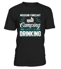 Camping With A Chance Of Drinking Shirt