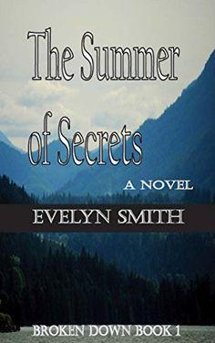 The Summer of Secrets (Broken Down Book 1) by Evelyn Smith http://www.amazon.com/dp/B014XJKFLW/ref=cm_sw_r_pi_dp_.bLqwb0HQDE1A