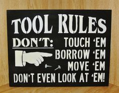 TOOL RULESWood SignGift for by TheGoodLifeSigns on Etsy
