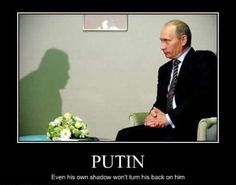 Putin.....and his wife (now his ex ) sleeps with her eyes open!!!!
