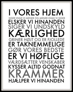 I vores hjem - hvid Cute Quotes, Kids And Parenting, Rammer, Haha, Motivation, Words, Watercolor Paintings, Life, Education
