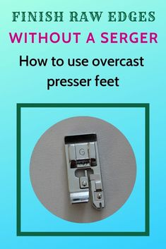 Learn types of seam finishes, types of overcast presser feet and how to overlock stitch on regular sewing machine. Sewing Hacks, Sewing Tutorials, Sewing Tips, Sewing Ideas, Sewing Crafts, Sewing Basics, Quilt Tutorials, Diy Crafts, Fat Quarter Projects