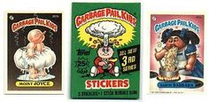 Garbage Pail Kids- so super gross!  I can still smell that gum that came in the pack.  I even still have my collection!!