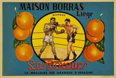 Spanish fruit crate label for oranges and featuring a pair of boxers fighting. Type Posters, Poster On, Vintage Humor, Vintage Posters, Vintage Images, Vintage Art, Vegetable Crates, Old Advertisements, Advertising