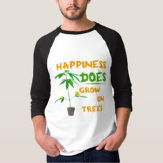 Marijuana tee : happiness does grow on trees tshirt