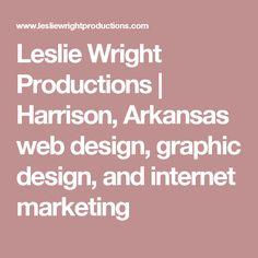 Leslie Wright Productions | Harrison, Arkansas web design, graphic design, and internet marketing