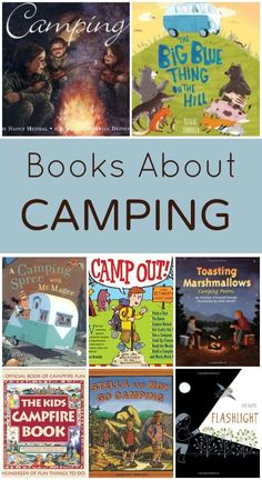 Get ready for an upcoming camping trip or your preschool camping theme with this collection of books about camping for kids.