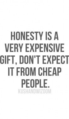 I love the saying when you hear the truth it will resonate with you. I think this to be true. Honesty and truth are related but one stems from perspective the other from fact.What is honesty? Words Quotes, Me Quotes, Motivational Quotes, Funny Quotes, Inspirational Quotes, Sayings, Honesty Quotes, Wisdom Quotes, Honesty In Relationships