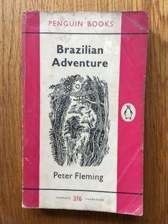 Brazilian Adventure - Fleming, Peter
