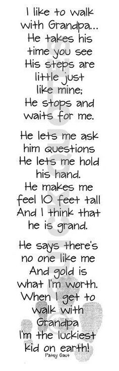 I love my grandpa!  Takes me back to when I was a little girl and he would lift me up over the cracks in the sidewalk:)                                                                                                                                                                                 More