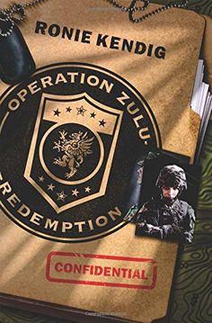 Operation Zulu Redemption, by Ronie Kendig