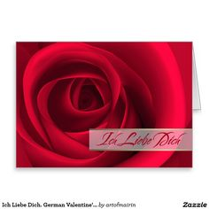 """Ich Liebe Dich. """"I Love You"""" in German. Valentine's Day Customizable Greeting Card in German. Matching cards, postage stamps and other products available in the Holidays / Valentine's Day Category of the artofmairin store at zazzle.com"""