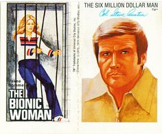 remember watching The Bionic Women she was a good role model and the Six dollar man was a great show also.