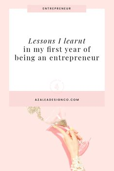 Lessons I learnt in my first year of being an entrepreneur Creative Business, Business Tips, Online Business, My First Year, Starting A Business, Lessons Learned, To Tell, Fails, Entrepreneur