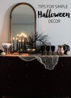 Simple Halloween decor that is both stylish and spooky.