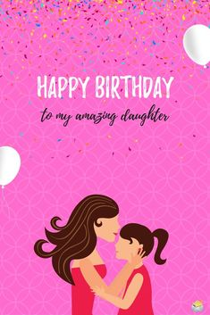 Birthday Wishes For Daughter _ Cute Happy Birthday Wishes for Daughter - My Wishes Club Cute Happy Birthday Messages, Cool Happy Birthday Images, Happy Birthday Wishes Cards, Happy Birthday Quotes, Happy Birthdays, Bday Cards, Happy Birthday Mom From Daughter, Happy Birthday April, Birthday Message For Daughter