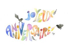 Happy Birthday Joyeux Anniversaire Watercolored by thevysherbarium, $4.00
