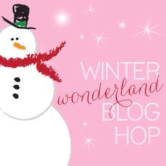 Winter Wonderland Blog Hop: 35+ bloggers sharing winter activities, recipes, crafts and more! Calendar List of posts.