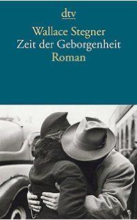 Zeit der Geborgenheit: Roman