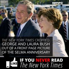 George and Laura Bush were at the Selma march... but you wouldn't know it if you looked at the front page photo in the New York Times. http://goo.gl/hEUjNY