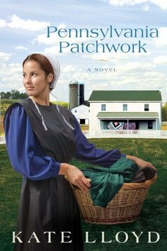 Pennsylvania Patchwork: A Novel by Kate Lloyd, http://www.amazon.com/dp/0781408733/ref=cm_sw_r_pi_dp_MVNGqb14HJ7ZM