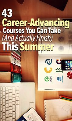 43 free career-advancing courses you can take (and actually finish) this summer - Business and Career Advice - Education Importance Of Time Management, Free Education, Education College, Online College, Education Degree, Free College Courses Online, College Savings, Education Today, Best Online Courses