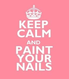 Keep calm & Paint your nails. Or keep calm and get your nails done:) Love Nails, How To Do Nails, Pretty Nails, My Nails, Polish Nails, Nail Polishes, Style Nails, Funky Nails, Sally Hansen