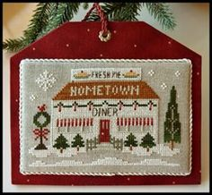 Little House Needleworks ~ Hometown Holiday Diner