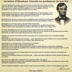 La lettre d'Abraham Lincoln au précepteur de son fils www.Facebook.com/MoiSuperMaman (parent - maman - enfant - citation - éducation - abraham lincoln)