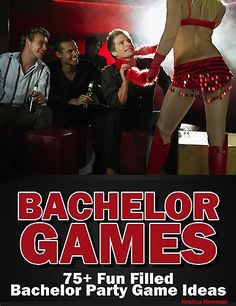 2.99 The Bachelor Party Games book includes an extensive collection of new and updated bachelor games guaranteeing an unforgettable bachelor party. Including five sections, bachelor games for a house party...