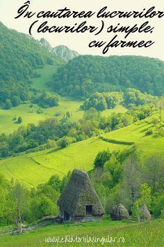 Călătorii la Singular » În căutarea lucrurilor (locurilor) simple, cu farmec Mountains, Nature, Travel, Voyage, Viajes, Traveling, The Great Outdoors, Trips, Mother Nature