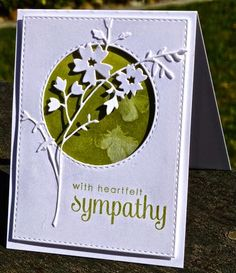 I need to use this flower die With Sympathy by hskelly - Cards and Paper Crafts at Splitcoaststampers Pretty Cards, Cute Cards, Memory Box Cards, Memory Box Dies, Get Well Cards, Card Sketches, Pics Art, Paper Cards, 3d Cards
