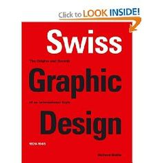 Books: Swiss Graphic Design: The Origins and Growth of an International Style, (Hardcover) by Richard Hollis Graphic Design Books, Graphic Design Inspiration, Graphic Designers, Buch Design, E Design, Clean Design, Design Ideas, Interior Design, Swiss Style