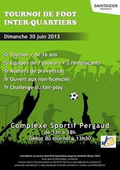 Affiche pour le tournoi de foot inter-quartiers. Dimanche 30 juin 2013, à…