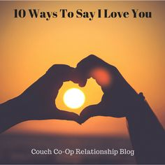 "Saying ""I love you"" is not just romantic getaways, rose petals on the bed, and other big gestures.  It's knowing just how much sugar they like in their coffee!  Here are 10 Ways to Say I Love You"