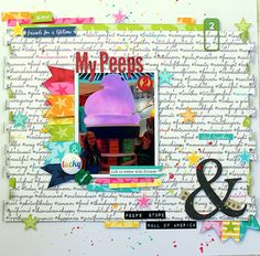 My Peeps layout by  Cassie Box