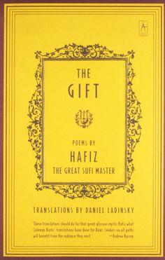 The Gift: Hafiz, Daniel Ladinsky: 9780140195811: Amazon.com: Books