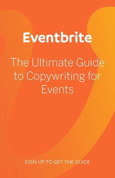 What's the easiest way to lift conversion rates on event pages, event emails, social media, and more? Simple: write better copy. Learn how in this comprehensive guide.