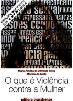 O que é violência contra a mulher - Pesquisa Google