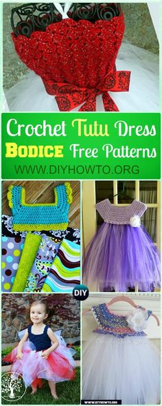 Crochet tutu bodice make it easy to crochet the upper part of dress and add tulle tutu skirts at bottom.