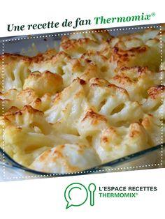 Gratin de chou-fleur à la béchamel par Mimi1989. Une recette de fan à retrouver dans la catégorie Plats végétariens sur www.espace-recettes.fr, de Thermomix<sup>®</sup>.