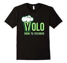 Drink Til' Yer Green T-Shirt Irish Day